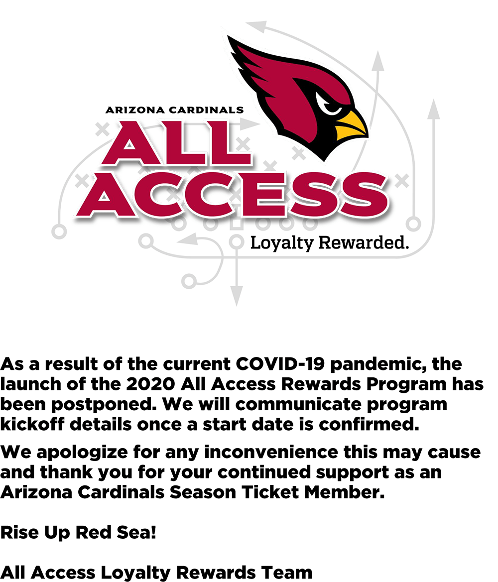 As a Result of the current COVID-19 pandemic, the launch of the 2020 All Access Rewards Program has been postponed. We will communicate program kickoff details once a start date is confirmed.